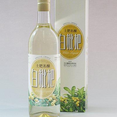 [土肥名醸] 白枇杷酒(びわ) 720ml