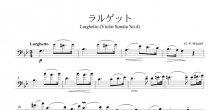 <strong>【楽譜データ】</strong><br>ラルゲット(ヘンデル作曲)