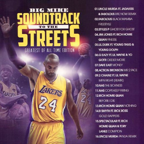 Big Mike: Soundtrack To The Streets Greatest Edition MIXCD s 20160530