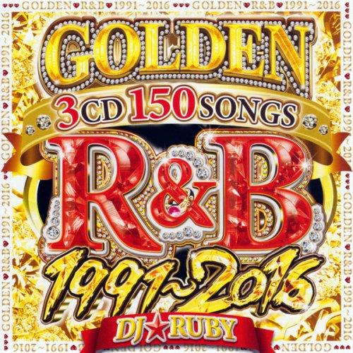 26ǯʬ��R��B150�ʡ�GOLDEN R&B 1991-2016 3CD