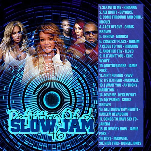 DJ Keyz - Definition of a Slow Jam 46 MIXCD d 20160822