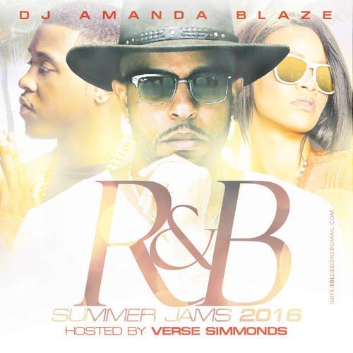 DJ Amanda Blaze - R&B Summer Jams 2016 (Hosted By Verse Simmonds) MIXCD r 20160822