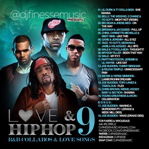 <img class='new_mark_img1' src='//img.shop-pro.jp/img/new/icons1.gif' style='border:none;display:inline;margin:0px;padding:0px;width:auto;' />DJ FINESSE - LOVE & HIP HOP MIX VOL. 9 (HIP-HOP/R&B COLLABOS) MIXCD l 20160912
