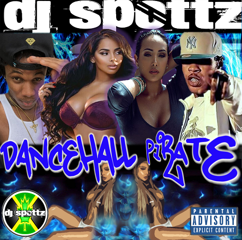 DJ Spottz - Dancehall Pirate MIXCD d 20160916