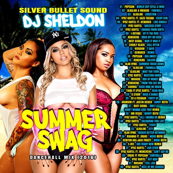 Silver Bullet Sound - Summer Swag Dancehall Mix 2016 MIXCD s 20160916