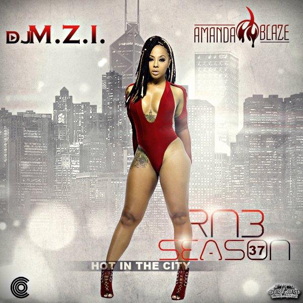 DJ Amanda Blaze & DJ M.Z.I. & RnB Season 37 MIXCD r 20160926