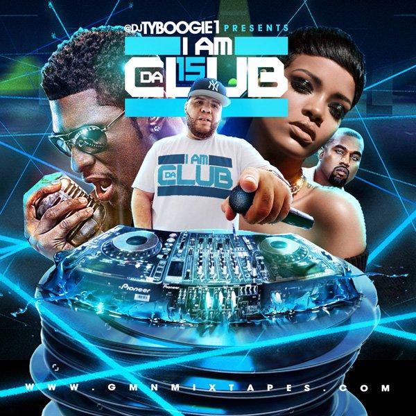 DJ Ty Boogie - I Am Da Club 15 MIXCD i 20161017