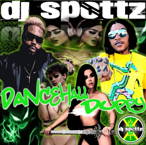<img class='new_mark_img1' src='//img.shop-pro.jp/img/new/icons1.gif' style='border:none;display:inline;margin:0px;padding:0px;width:auto;' />DJ Spottz - Dancehall Duppy MIXCD d 20161107