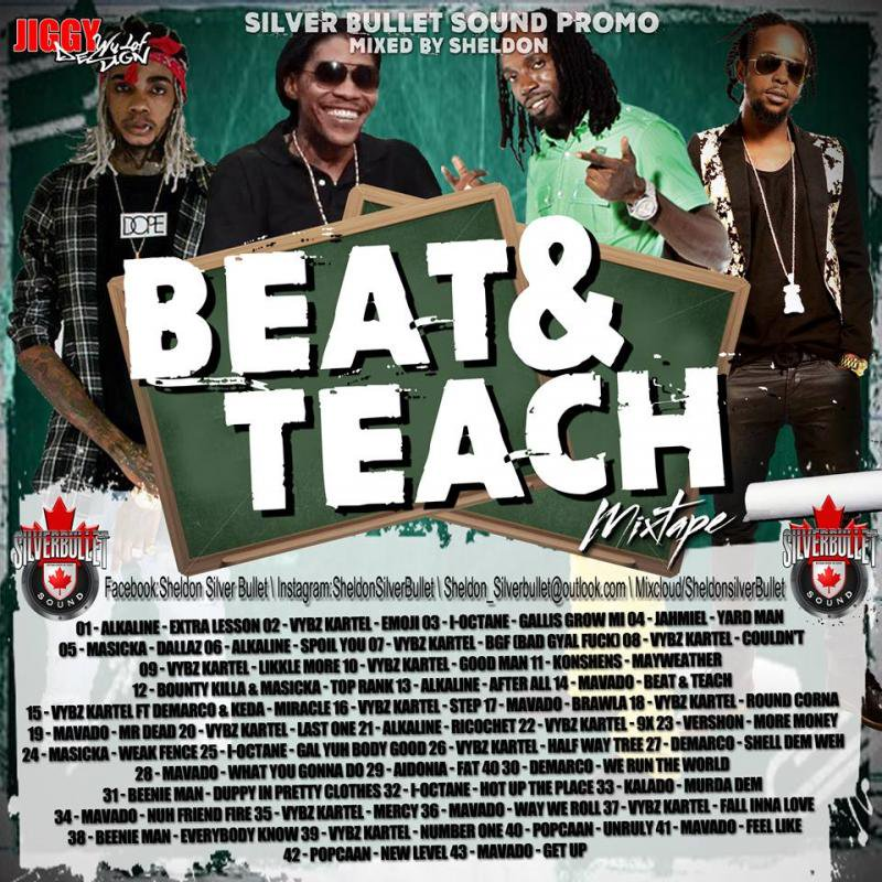 SILVER BULLET SOUND - BEAT & TEACH DANCEHALL MIX 2016 MIXCD b 20161205