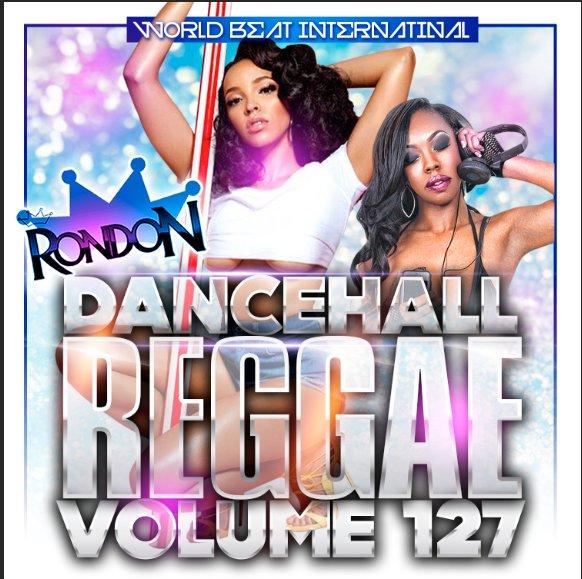 DJ Rondon - DANCEHALL REGGAE VOL. 127 MIXCD d 20161226