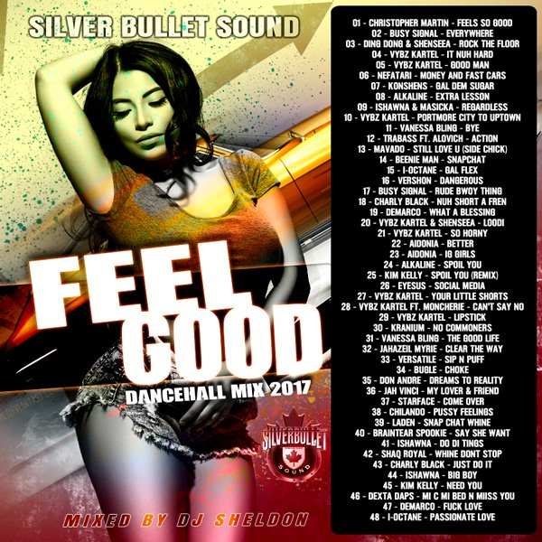 Silver Bullet Sound - Feel Good Dancehall MIXCD f 20170220