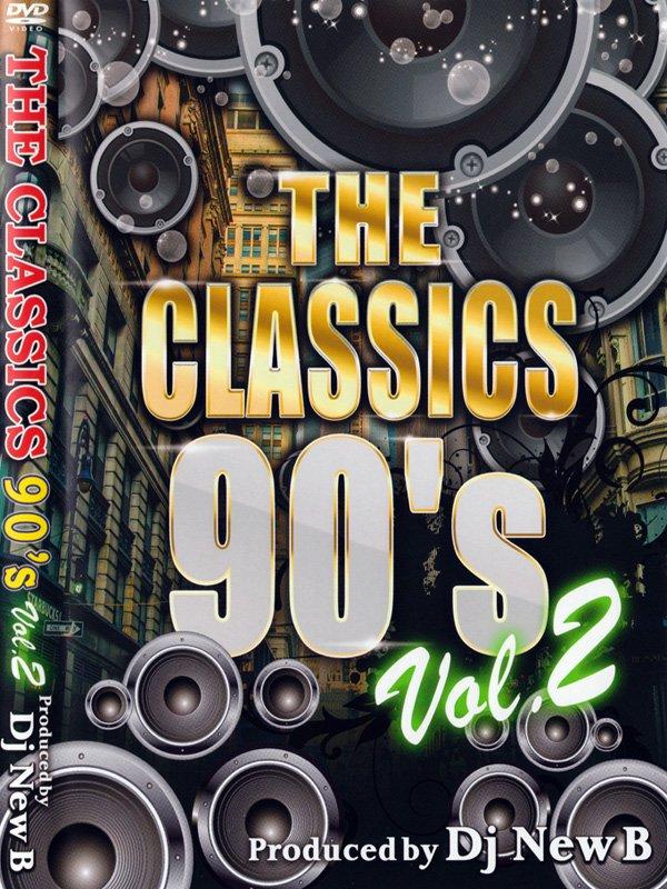 DJ NEW B / THE CLASSICS 90'S VOL.2 MIXDVD