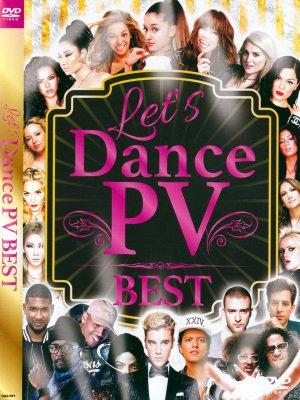 ダンス仕様の洋楽のみ収録!!LET'S DANCE PV BEST DVD