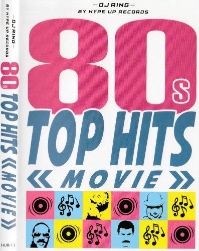80年代・ダンス・ポップ・ディスコ 80s Top Hits Movie