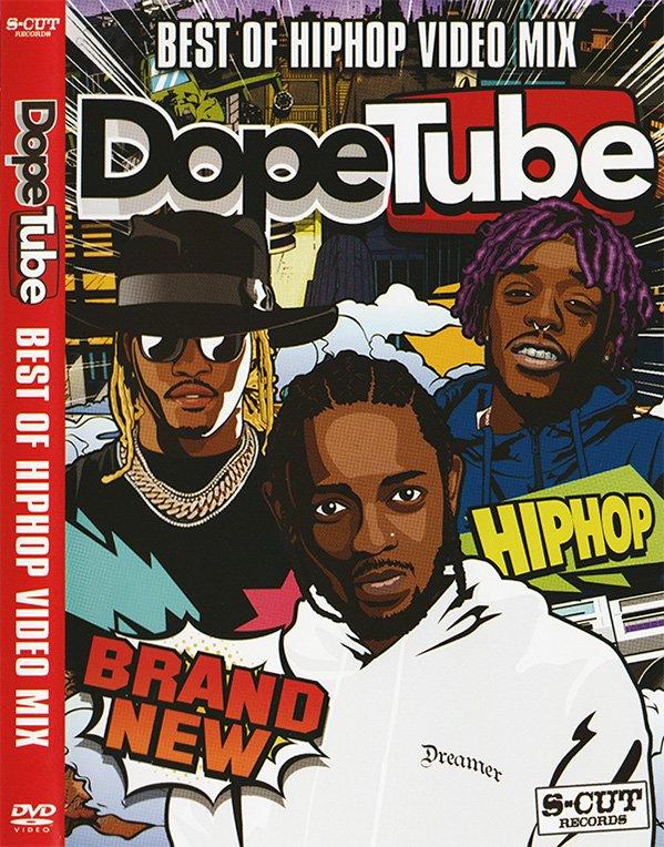 流行ってる最新ヒップホップだけ!DOPETUBE VOL.1-BEST OF HIP HOP VIDEO MIX
