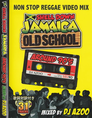 ダンスホールの黄金期!Old School Edition -Around 90's- (DVD)