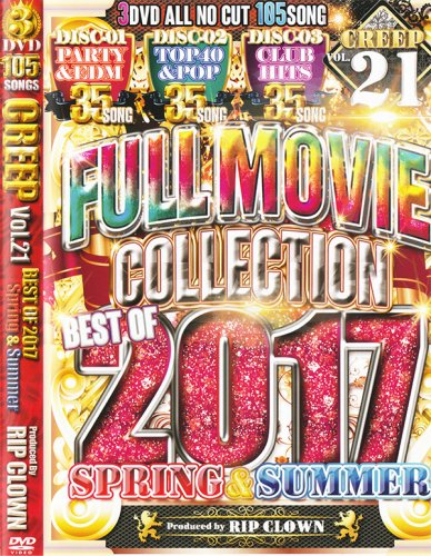 業界最速!最新ヒットPVフルムービー!CREEP Vol.21 BEST OF 2017-SPRING&SUMMER (3DVD)