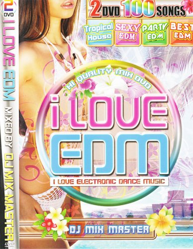本格派EDMミックスDVD♪ i LOVE EDM -TROPICAL HOUSE & SEXY EDM(2DVD)
