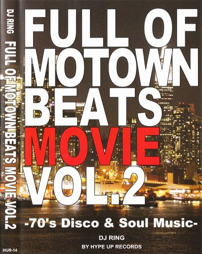 Boogieサウンドを厳選Mix!!!! - Full of Motown Beats Movie Vol.2 by Hype Up Records  - (DVD)