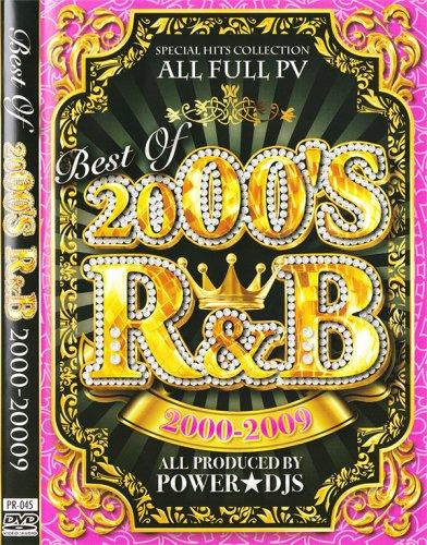 最強に気持ちよかった☆あの頃のR&Bをもう一度 - Best Of 2000's -R&B 2000-2009 - (DVD)
