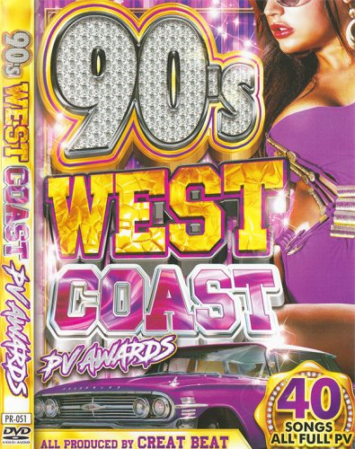 爆音ブリブリ★ウエッサイ名曲★- 90's West Coast PV Awards / DJ Creat Beat - (DVD)