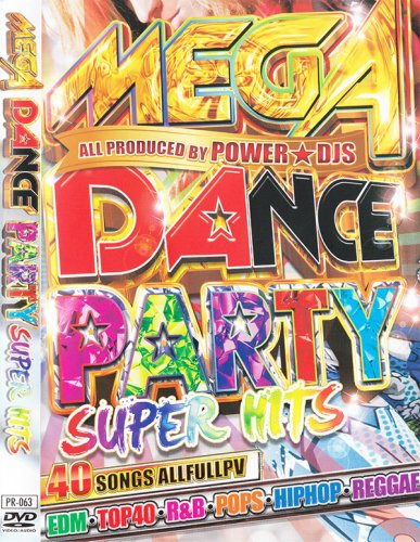元気になれる!ダンス系ヒット曲を完全収録!!!! - Mega Dance Party Super Hits - (DVD)
