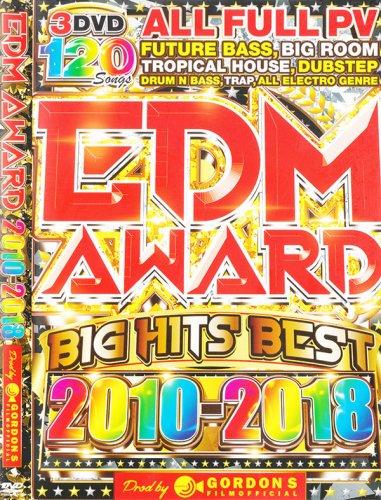 最強企画が遂に登場 !2010-2018 年最重要歴代 EDM!!!! - EDM Award 2010-2018 - (3DVD)