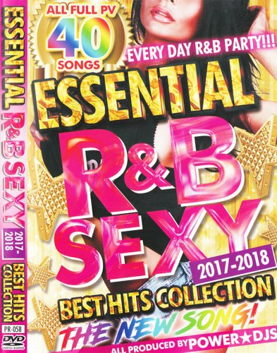 嬉しい最新のR&BだけDVD!!!! - Essential R&B Sexy 2017-2018 Best Hits Collection  - (DVD)
