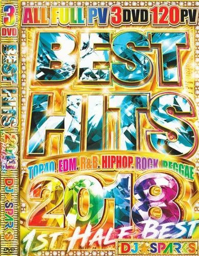2018年上半期ベスト!!!今年流行ったメガヒットPV完全収録!!! - Best Hits 2018 1st Half - DJ SPARKS - (3DVD)