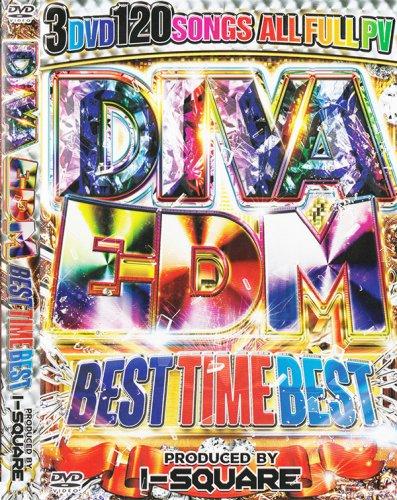 EDM決定版がこれ★DIVA史上最強のEDMベスト!!!!!! - Diva EDM Best Time Best - (3DVD)