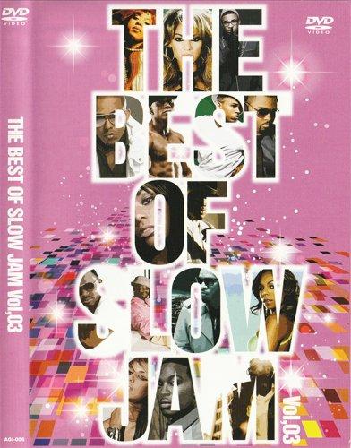 恋人とベットでチルーちょっとエッチなR&B and 激甘スロージャム!!! - BEST OF SLOW JAM VOL.03  - (DVD)