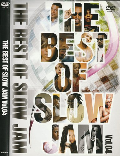 超チルアウトに最適っすーエッチなR&B and 激甘スロージャム!!! - BEST OF SLOW JAM VOL.04  - (DVD)
