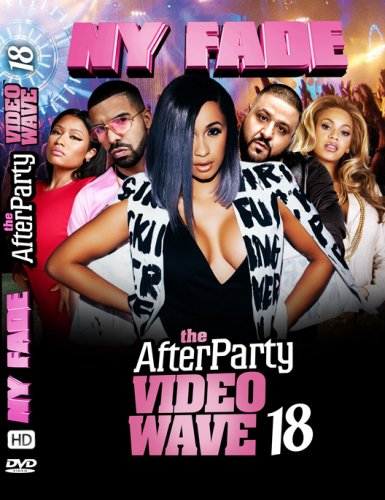 NYから直輸入!!!リアルな本物のHIPHOP&R&B - the-AfterParty-VideoWave 18 - (DVD)