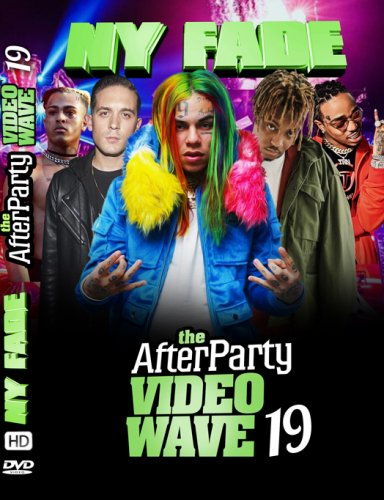 NYから直輸入!!!最先端すぎるリアルな本物のHIPHOP&R&B - the-AfterParty-VideoWave 19 - (DVD)
