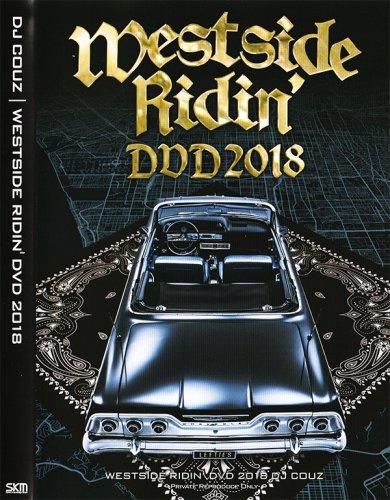 2019年のウエッサイ参上!ファン失神wニガいw!! - Westside Ridin' DVD 2018  - (DVD)