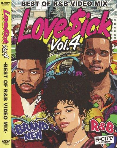【R&B新譜チェック】【人気シリーズ】最新R&Bをこれ一枚でチェック!!☆☆ - Love$ick Vol.4 - (DVD)