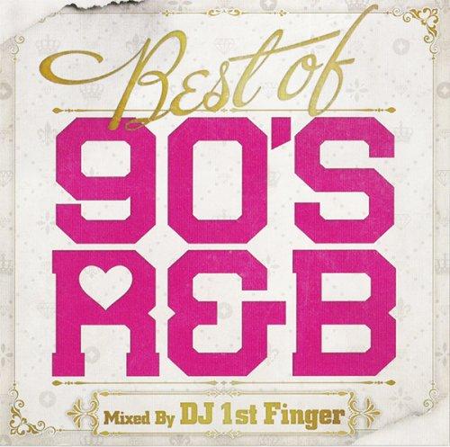 【注目!!!】胸がキュン☆みんな大好き90's R&B - Best Of 90's R&B  - (CD)