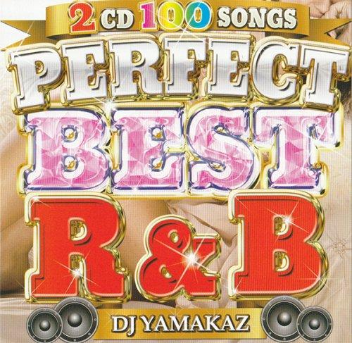 【永久保存盤】ドライブに最適!最強R&BベストMIXCD!!! - Perfect Best R&B 100Songs  - (2CD)