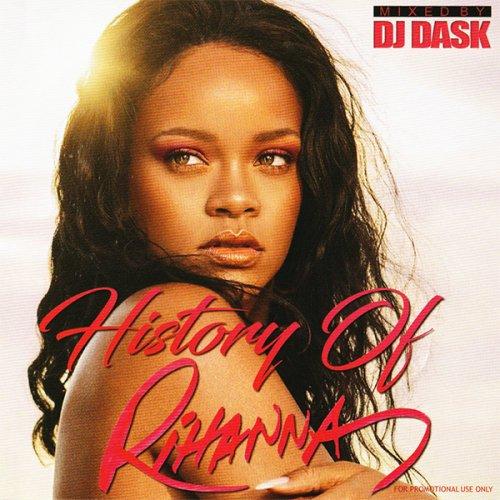 【リアーナのベスト】世界で最も愛されるディーヴァの名曲ベスト!!! - History Of Rihanna - (CD)