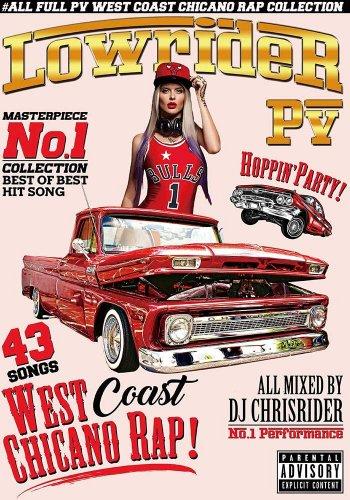 ローライダー昇天☆ウエッサイ、チカーノラップを完全収録☆-Lowrider PV -West Coast Chicano Rap- (DVD)