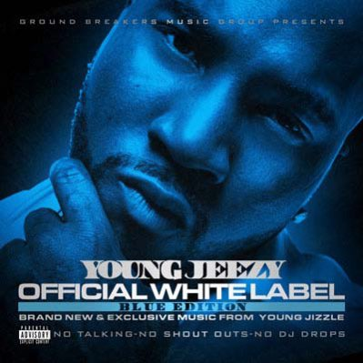 Young Jeezy - Official White Label (Blue Edition) MIXCD o