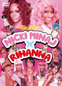 ☆最高すぎる共演☆BEST OF NICKI MINAJ×RIHANNA DVD