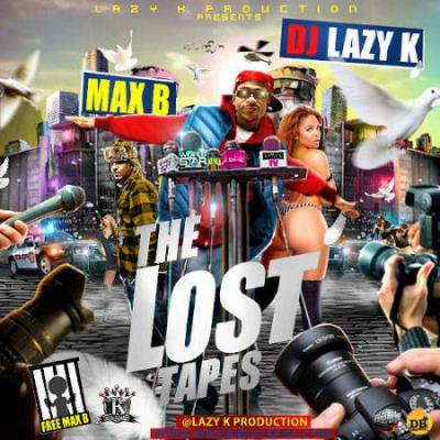 DJ Lazy K & Max B - The Lost Tapes MIXCD l 20120625