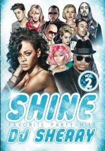 DJ Sherry / SHINE VOL.2 / FAVORITE PARTY HITS MIX DVD