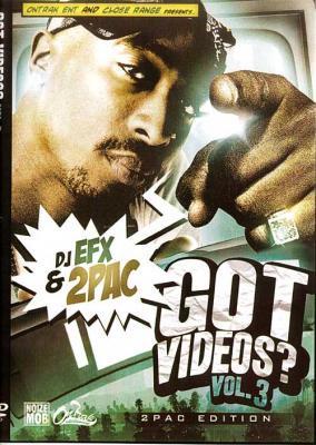 DJ EFX - GOT VIDEOS #3 (2PAC EDITION) g