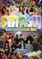 ☆人気絶頂中☆SMASH Non Stop Blazin' mix Vol.5 MIX DVD