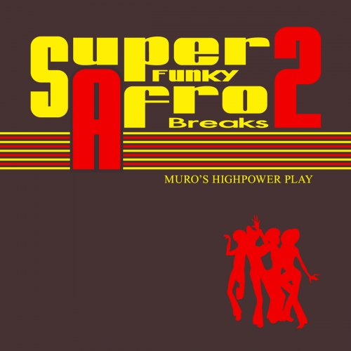 MURO SUPER - FUNKY AFRO BREAKS 2 MIXCD ※先着限定ステッカー付 ※ムロ※