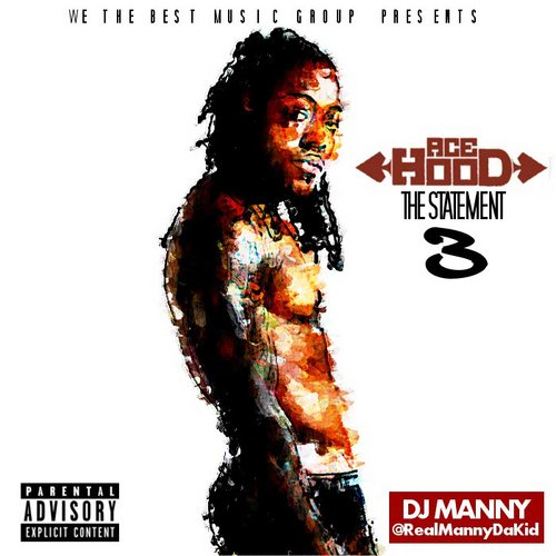 Ace Hood - The Statement 3 MIXCD s 20131111