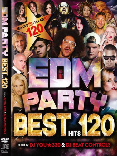 アガルだけ↑EDM PARTY BEST HITS 120 (DVD+CD)