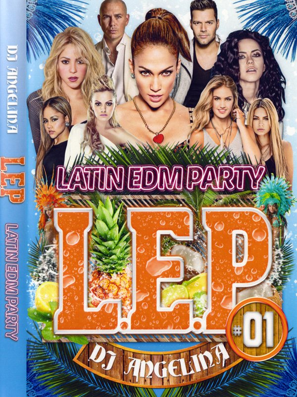 ������ƥ�EDM!!DJ ANGELINA / L.E.P. #1-LATIN EDM PARTY-